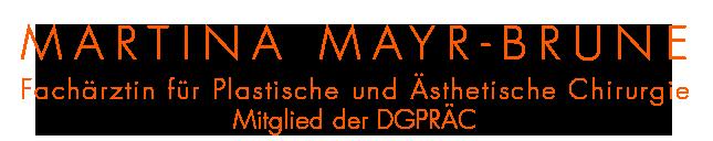 Martina Mayr-Brune - Plastische Chirurgie München Logo